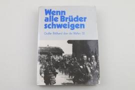 Wenn alle Brüder schweigen, Großbildband über die Waffen-SS