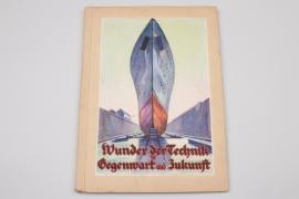 """Sammelbilderalbum - """"Wunder der Technik in Gegenwart und Zukunft"""""""