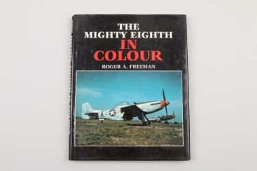 The Mighty Eighth in Colour